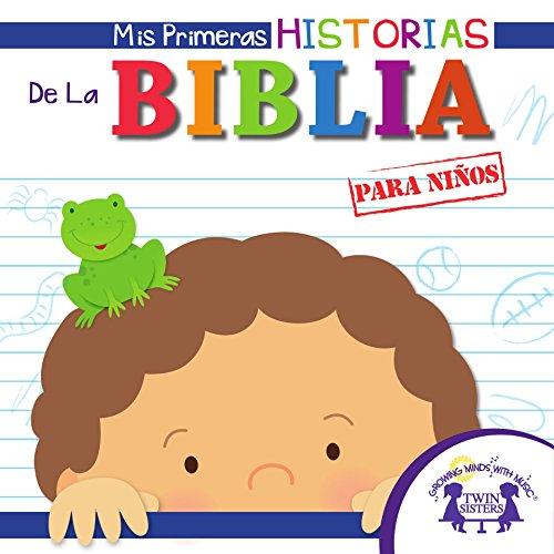 Mis Primeras Historias De La Biblia para niños por Kim Mitzo Thompson