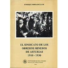 El Sindicato de los obreros mineros de Asturias, 1910-1930
