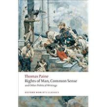Rights of Man, Common Sense, and Other Political Writings (Oxford World's Classics (Paperback))
