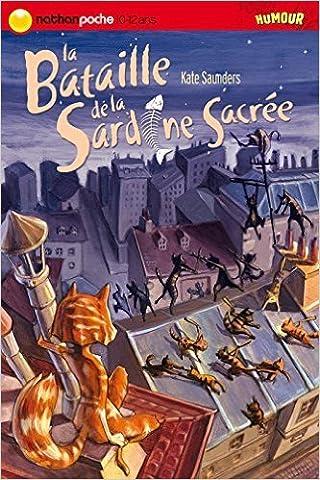 La Bataille De La Sardine Sacree - BATAILLE DE LA SARDINE SACREE de KATE