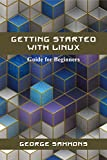 Getting Started with Linux: Guide for Beginners