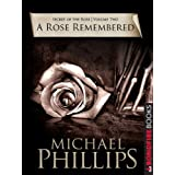A Rose Remembered (Secret of the Rose Book 2) (English Edition)