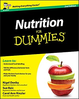 Nutrition For Dummies by [Denby, Nigel, Baic, Sue, Rinzler, Carol Ann]