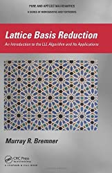 Lattice Basis Reduction: An Introduction to the LLL Algorithm and Its Applications (Chapman & Hall Pure and Applied Mathematics) by Murray R. Bremner (2011-09-08)