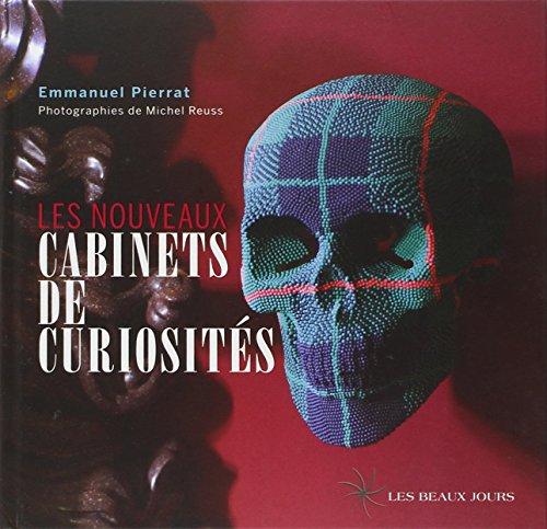 Les nouveaux cabinets de curiosités par Emmanuel Pierrat