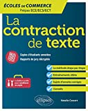 La contraction de texte. Écoles de commerce. Prépas ECE/ECS/ECT