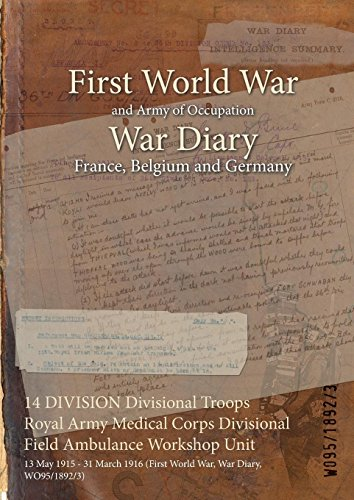 14 DIVISION Divisional Troops Royal Army Medical Corps Divisional Field Ambulance Workshop Unit: 13 May 1915 - 31 March 1916 (First World War, War Diary, WO95/1892/3)