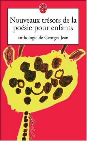 Nouveaux trésors de la poésie pour enfants : Anthologie