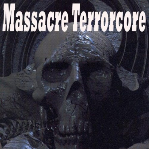 Massacre Terrorcore