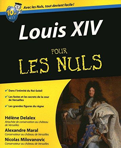 LOUIS XIV POUR LES NULS