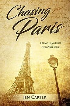 Chasing Paris (English Edition) par [Carter, Jen]