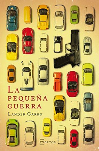 La pequeña Guerra (Narrativa nº 4) por Lander Garro Perez
