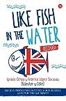 Like Fish in the Water par Ignacio Ochoa/Federico López Socasau