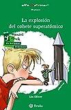 Image de La Explosión Del Cohete Superatómico (Castellano - A Partir De 10 Años - Altamar)