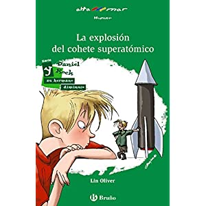 La Explosión Del Cohete Superatómico (Castellano - A Partir De 10 Años - Altamar)