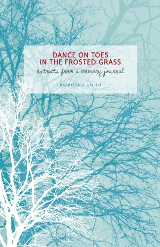 Frosted Grass (Dances on Toes in the Frosted Grass)