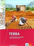 TERRA Entwicklungsländer im Wandel. Leben in der