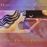 Breath of God by Laura Davida Preves