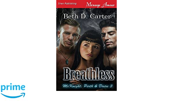 Breathless [McKnight, Perth & Daire 3] (Siren Publishing Menage Amour)