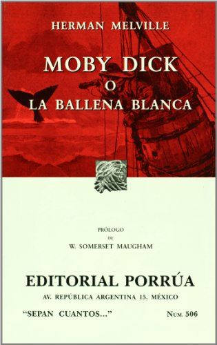 Moby Dick O La Ballena Blanca/ Moby Dick  Or The White Whale