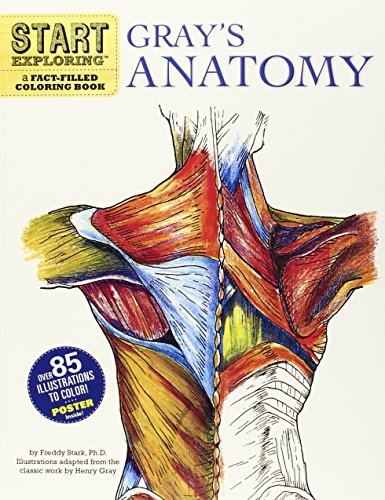Start Exploring: Gray's Anatomy: A Fact-Filled Coloring Book por Freddy Stark