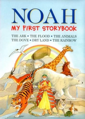 Noah: My First Storybook: The Ark, the Flood, the Animals, the Dove, Dry Land, the Rainbow (Animal Ark-box)