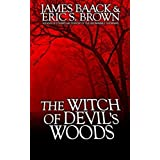 The Witch of Devil's Woods by James Baack (2014-05-29)