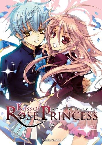 Kiss of Rose Princess Vol.4 par SHOUOTO Aya
