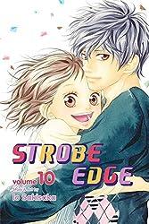 Strobe Edge, Vol. 10 by Io Sakisaka (2014-05-06)