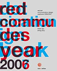 red dot communication design yearbook 2006/2007 (International Yearbook Communication Design)