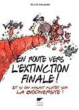 """Afficher """"En route vers l'extinction finale !"""""""