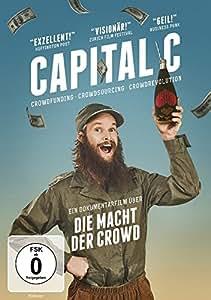 Capital C - Die Macht der Crowd