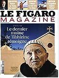Telecharger Livres LE FIGARO MAGAZINE N 20687 5 FEVRIER 2011 LE DERNIER MOINE DE TIBHIRINE JEAN RASPAIL LITHIUM RUEE VERS L OR BLANC LE FRANCE EVA JOLY EGYPTE LES FRERES MUSULMANS PHILIPPE SOLLERS EVASION L ARGENTINE PAR TADDEI LES REINES DU VIOLON DENTELLE (PDF,EPUB,MOBI) gratuits en Francaise