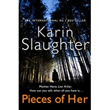 Pieces of Her: The stunning new thriller from the No. 1 global bestselling author
