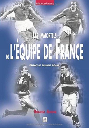Immortels de l'équipe de France (Les)