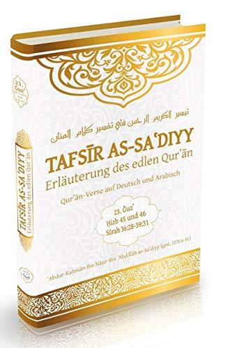 Tafsir as-Sa'diyy - Erläuterung des edlen Quran: Band 23