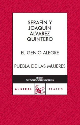 El genio alegre / Puebla de las mujeres (Teatro)