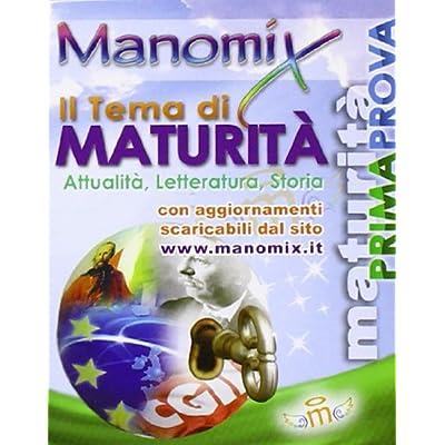Manomix. Il Tema Di Maturità: 117