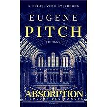 Absorption: I Colori del Sangue (The Deception Series - Hyperbooks Vol. 2)