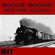 Boogie Woogie New York - Chicago (Doxy Collection)