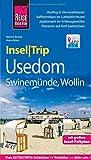 Reise Know-How InselTrip Usedom mit Swinemünde und Wollin: Reiseführer mit Insel-Faltplan und kostenloser Web-App