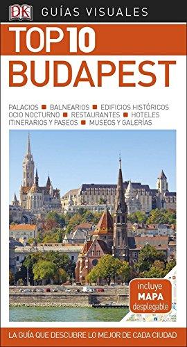 Guía Visual Top 10 Budapest: La guía que descubre lo mejor de cada ciudad (GUIAS TOP10) por Varios autores