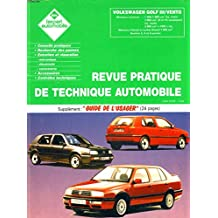L'EXPERT AUTOMOBILE, REVUE PRATIQUE DE TECHNIQUE AUTOMOBILE. VOLKSWAGEN GOLF III / VENTO. + SUPPLEMENT GUIDE DE L'USAGER.