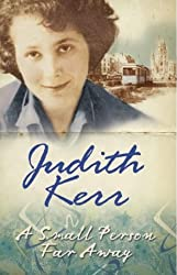 A Small Person Far Away by Kerr, Judith (2011) Paperback