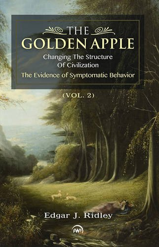 The Golden Apple: Changing the Structure of Civilization, The Evidence of Symptomatic Behavior, Vol. 2 - Afrikanische Vol Religion 2