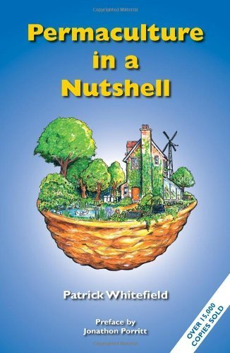 Permaculture in a Nutshell: 1 by Patrick Whitefield (2012-01-01)