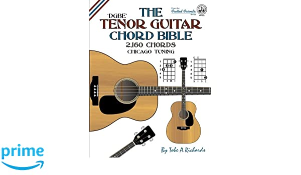 The Tenor Guitar Chord Bible Dgbe Chicago Tuning 2160 Chords