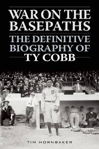Rise Black Tiger (War on the Basepaths: The Definitive Biography of Ty Cobb)