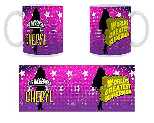 Die unglaubliche Cheryl-World's Greatest Supermum!-Becher aus Keramik, personalisierbar mit Name -