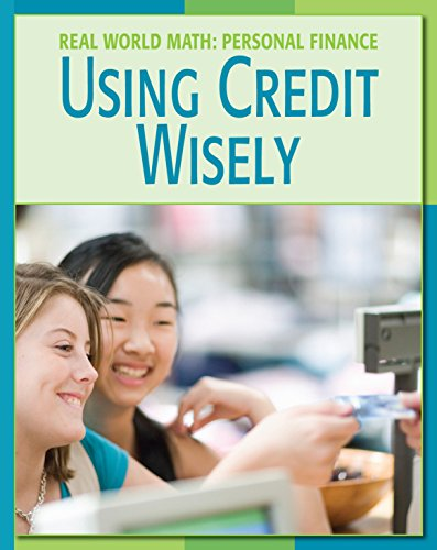 Using Credit Wisely (21st Century Skills Library: Real World Math) por Cecilia Minden